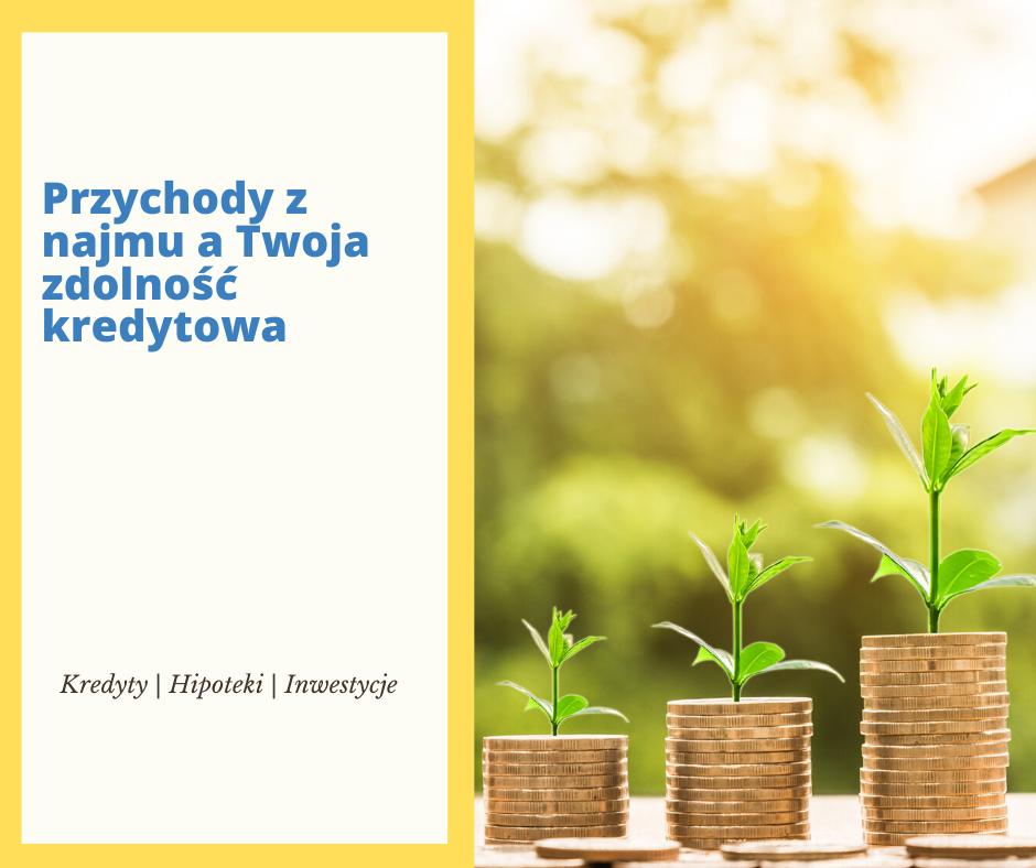 Przychody z najmu a zdolność kredytowa | JanuszGrabowski.pl