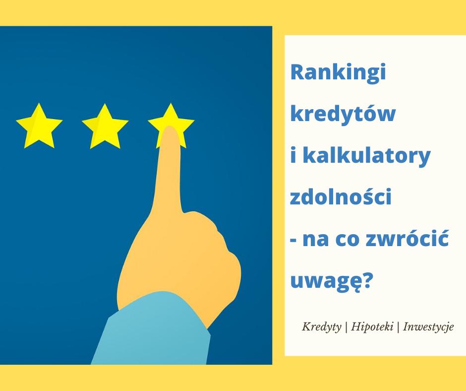 Rankingi kredytów - o czym warto pamiętać? | JanuszGrabowski.pl